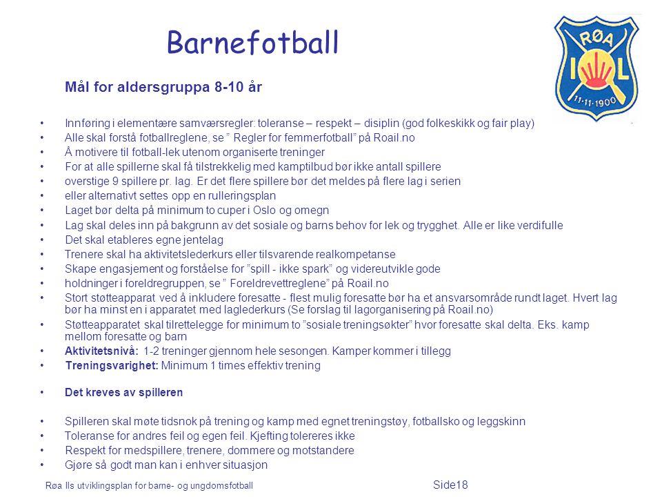 Barnefotball Mål for aldersgruppa 8-10 år