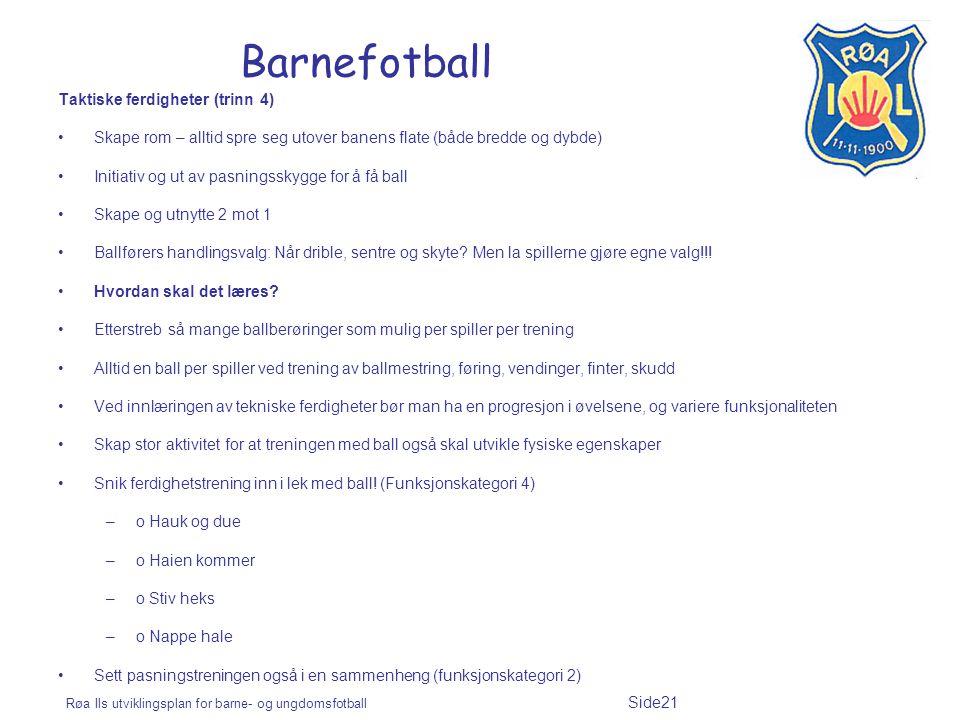 Barnefotball Taktiske ferdigheter (trinn 4)