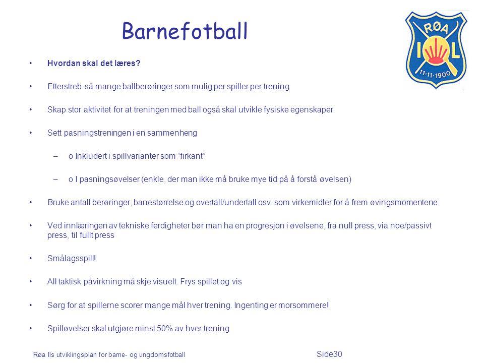 Barnefotball Hvordan skal det læres