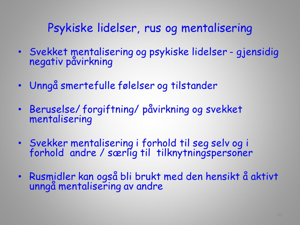 Psykiske lidelser, rus og mentalisering