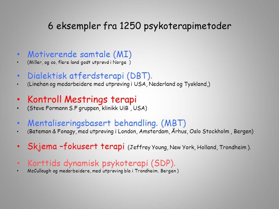 6 eksempler fra 1250 psykoterapimetoder