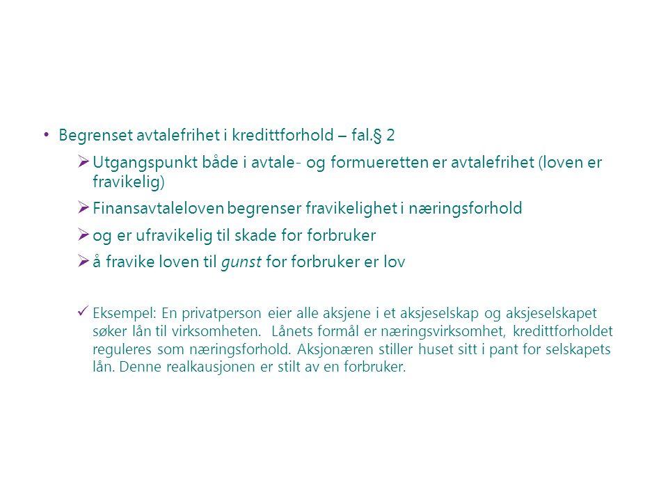 Begrenset avtalefrihet i kredittforhold – fal.§ 2