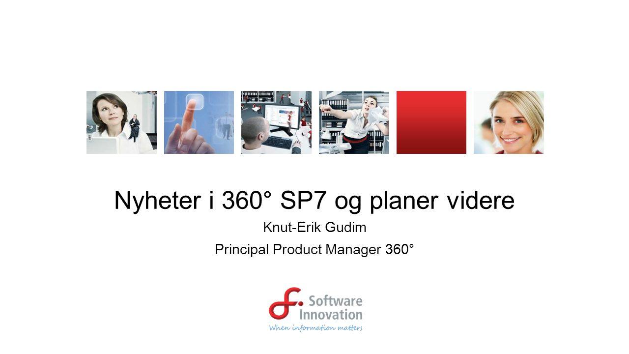 Nyheter i 360° SP7 og planer videre