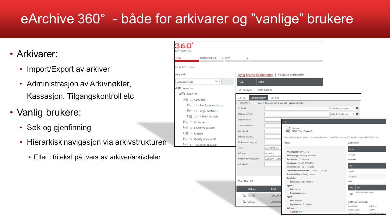 eArchive 360° - både for arkivarer og vanlige brukere