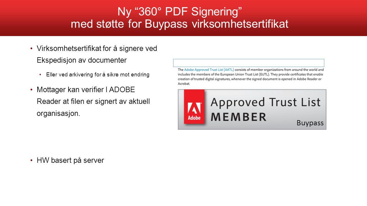 Ny 360° PDF Signering med støtte for Buypass virksomhetsertifikat