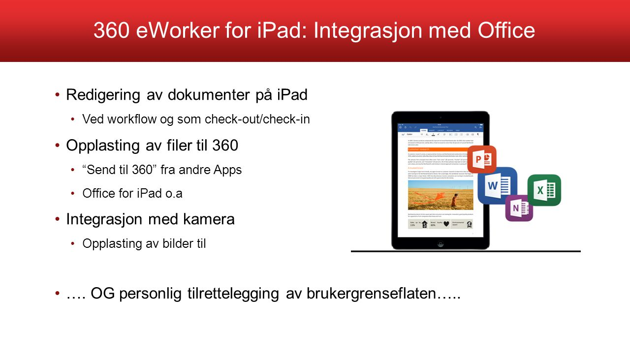 360 eWorker for iPad: Integrasjon med Office