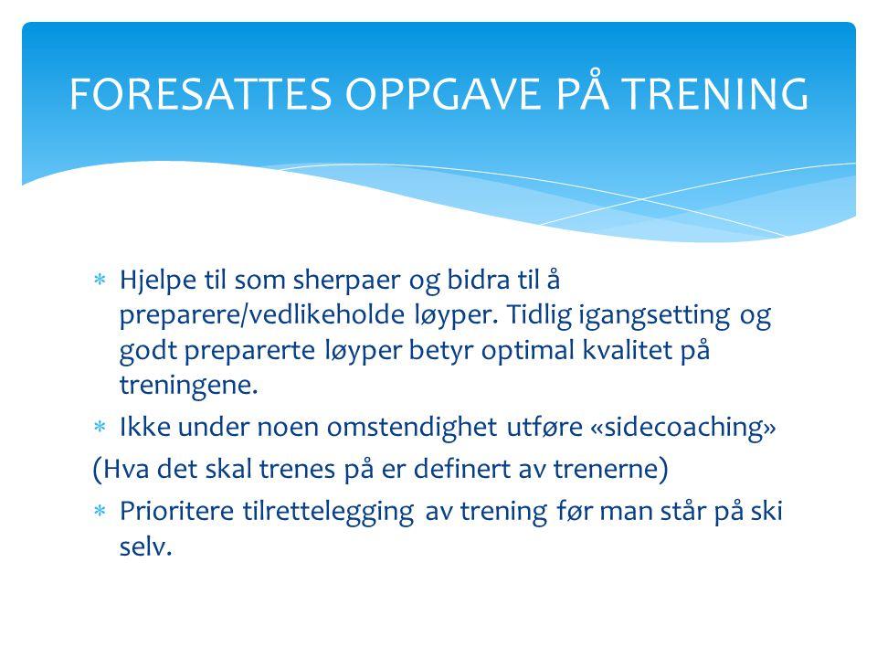 FORESATTES OPPGAVE PÅ TRENING