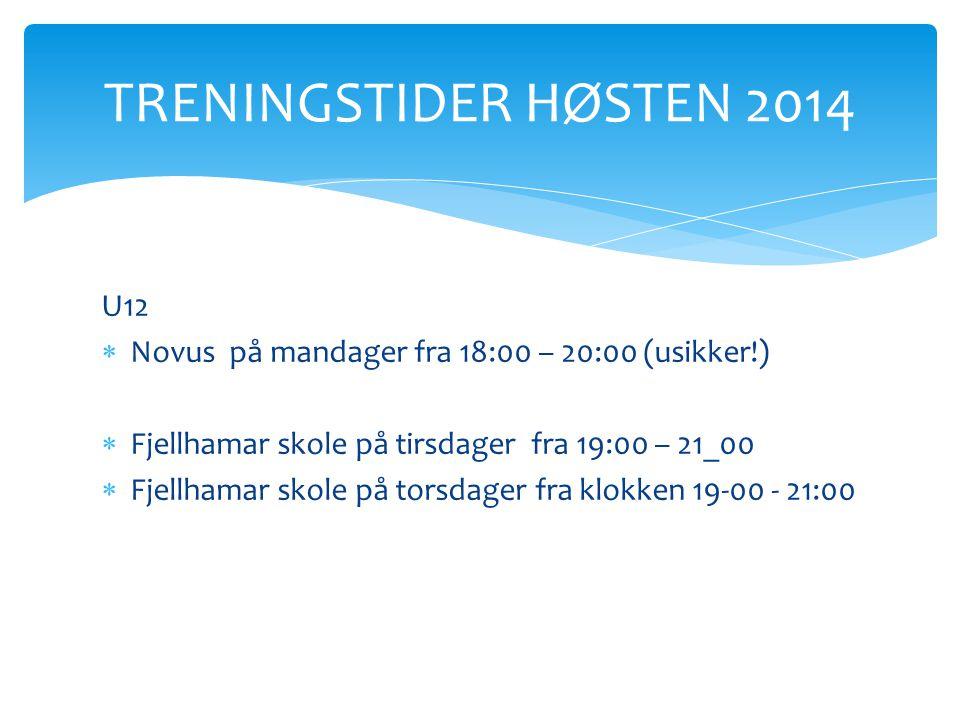 TRENINGSTIDER HØSTEN 2014 U12
