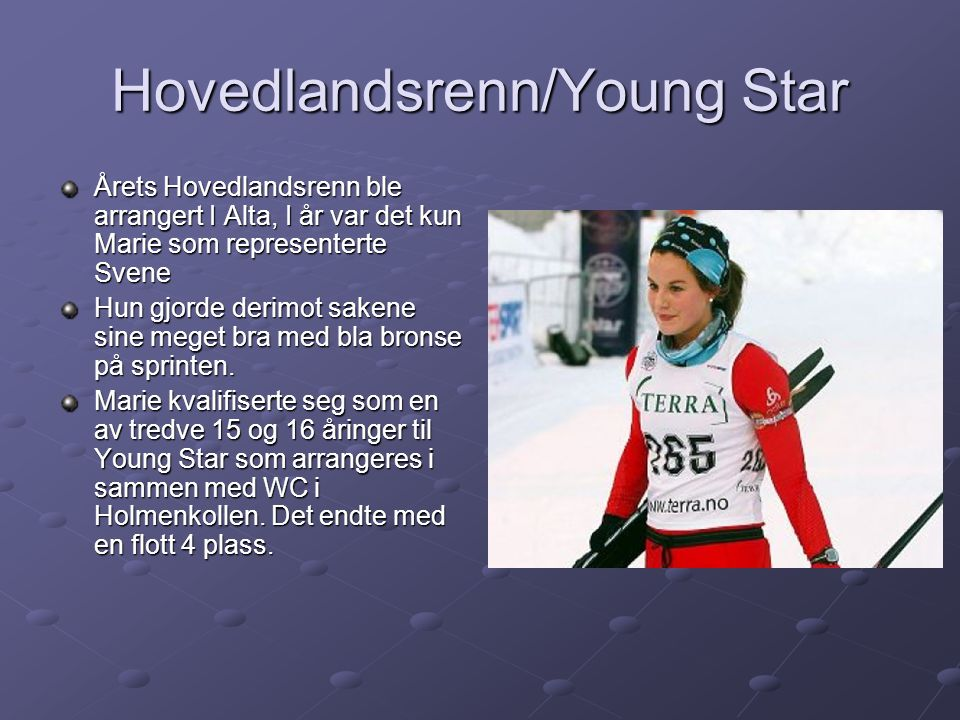 Hovedlandsrenn/Young Star