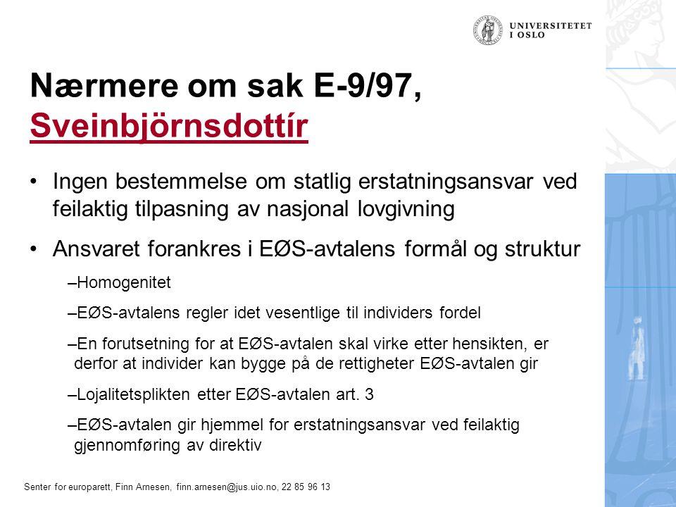 Nærmere om sak E-9/97, Sveinbjörnsdottír