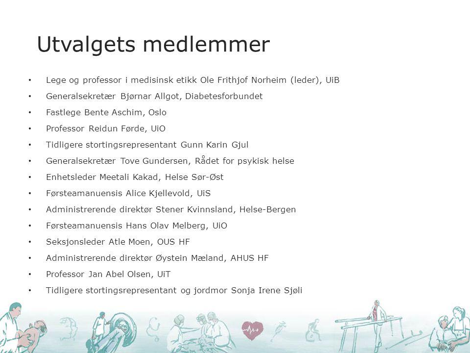 Utvalgets medlemmer Lege og professor i medisinsk etikk Ole Frithjof Norheim (leder), UiB. Generalsekretær Bjørnar Allgot, Diabetesforbundet.
