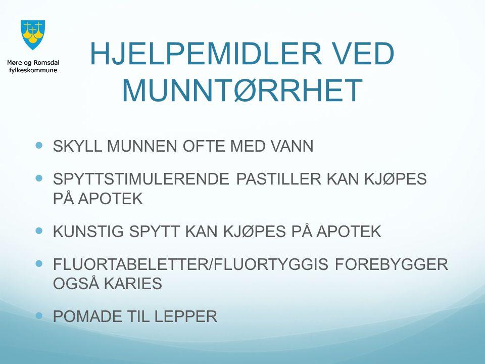 HJELPEMIDLER VED MUNNTØRRHET