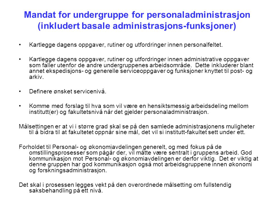 Mandat for undergruppe for personaladministrasjon (inkludert basale administrasjons-funksjoner)