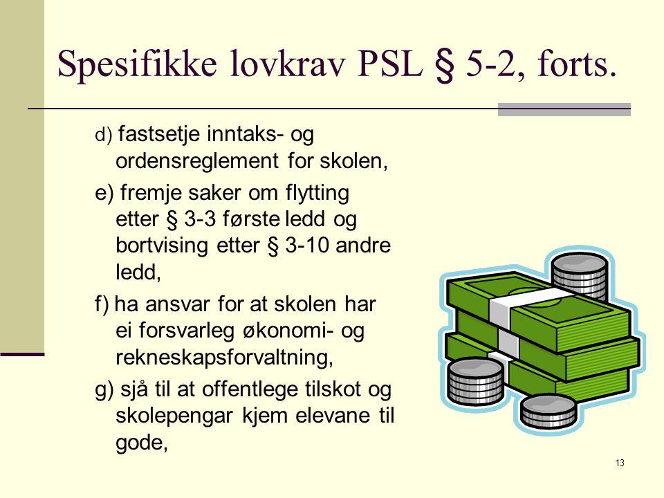 Spesifikke lovkrav PSL § 5-2, forts.