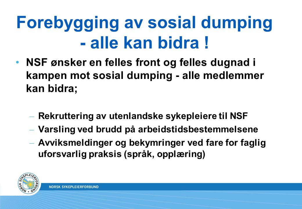 Forebygging av sosial dumping - alle kan bidra !