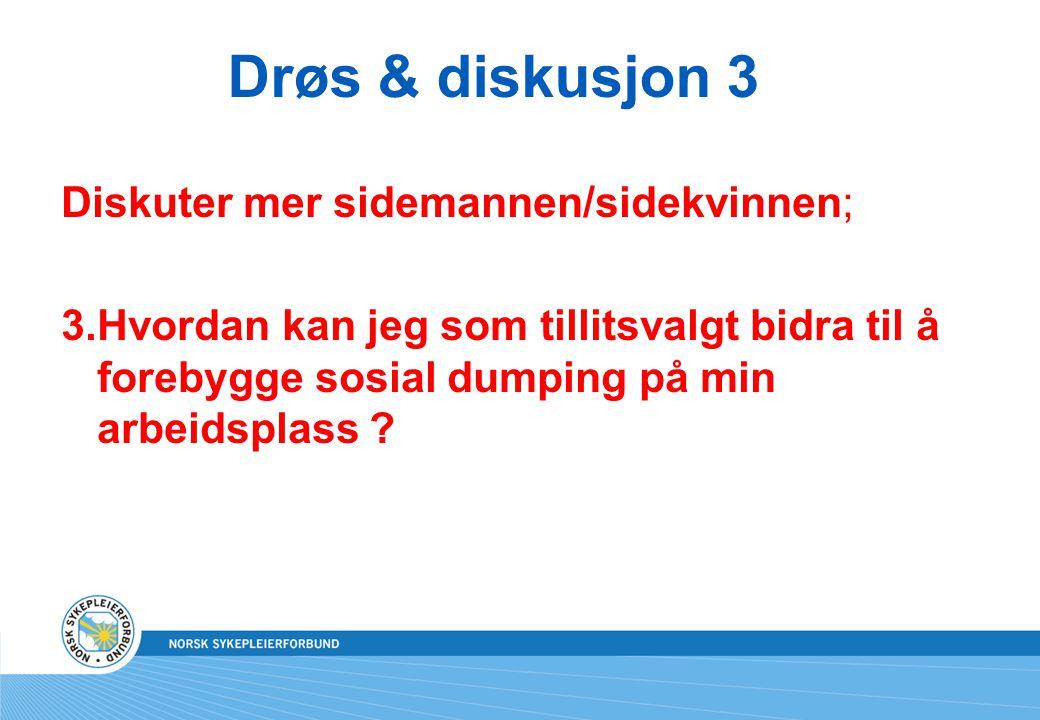 Drøs & diskusjon 3
