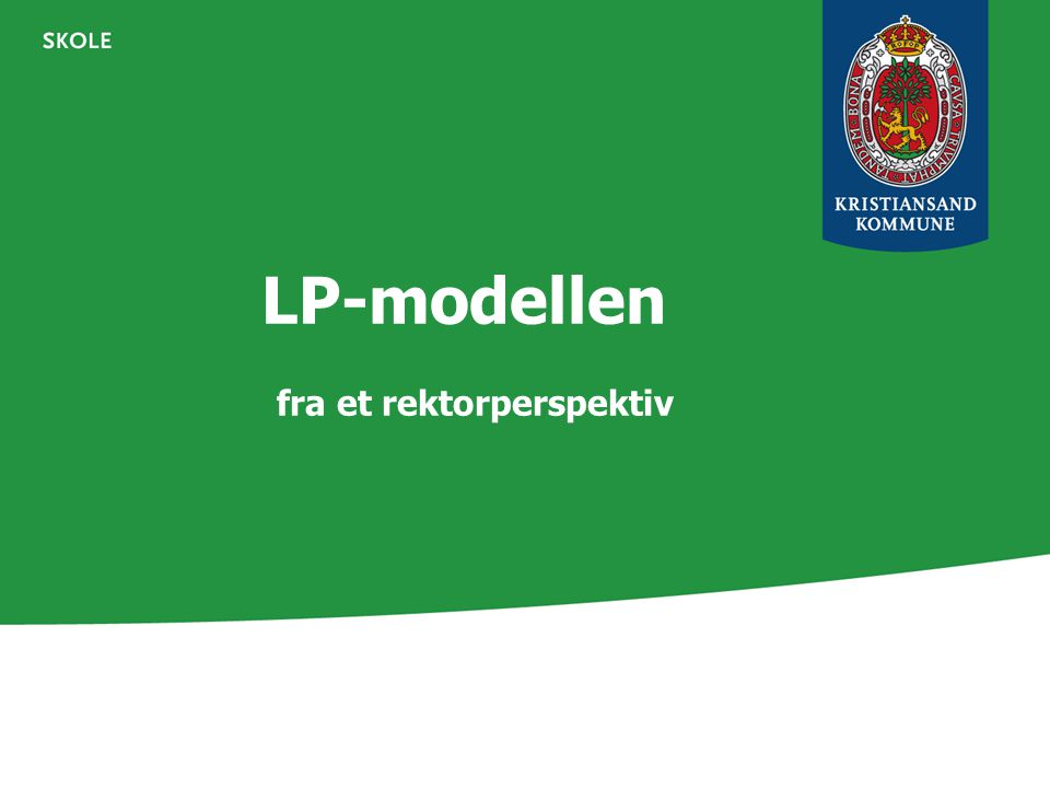 LP-modellen fra et rektorperspektiv