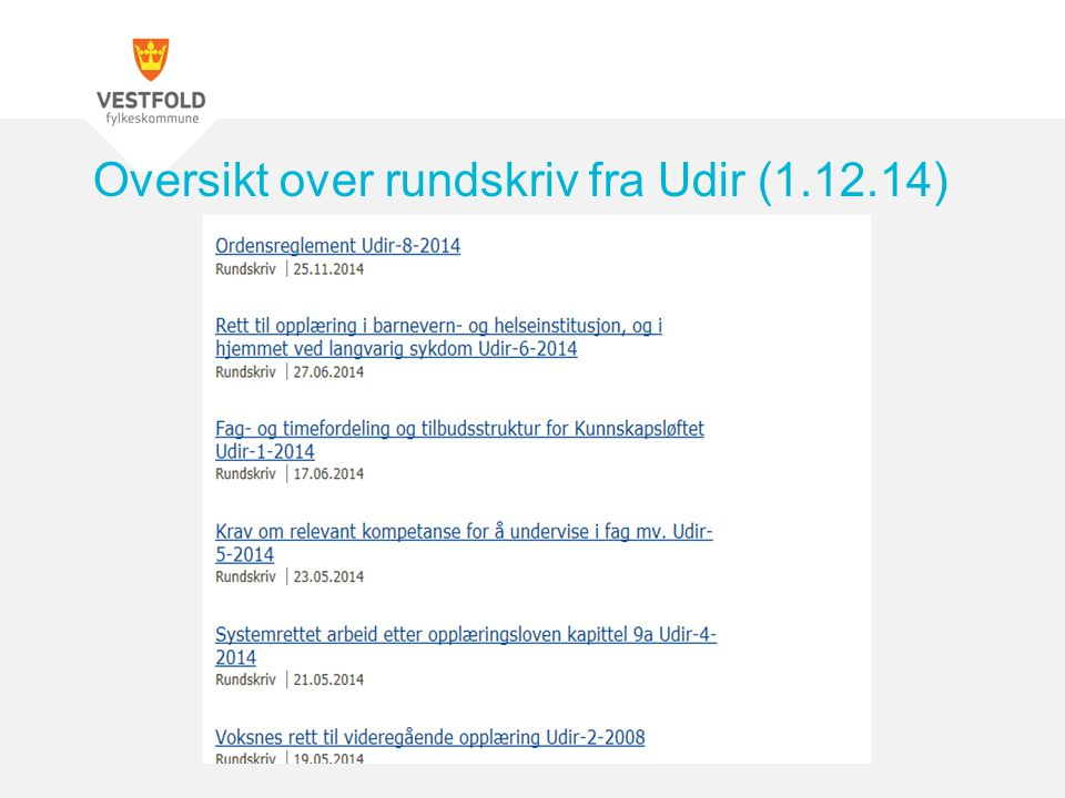 Oversikt over rundskriv fra Udir (1.12.14)