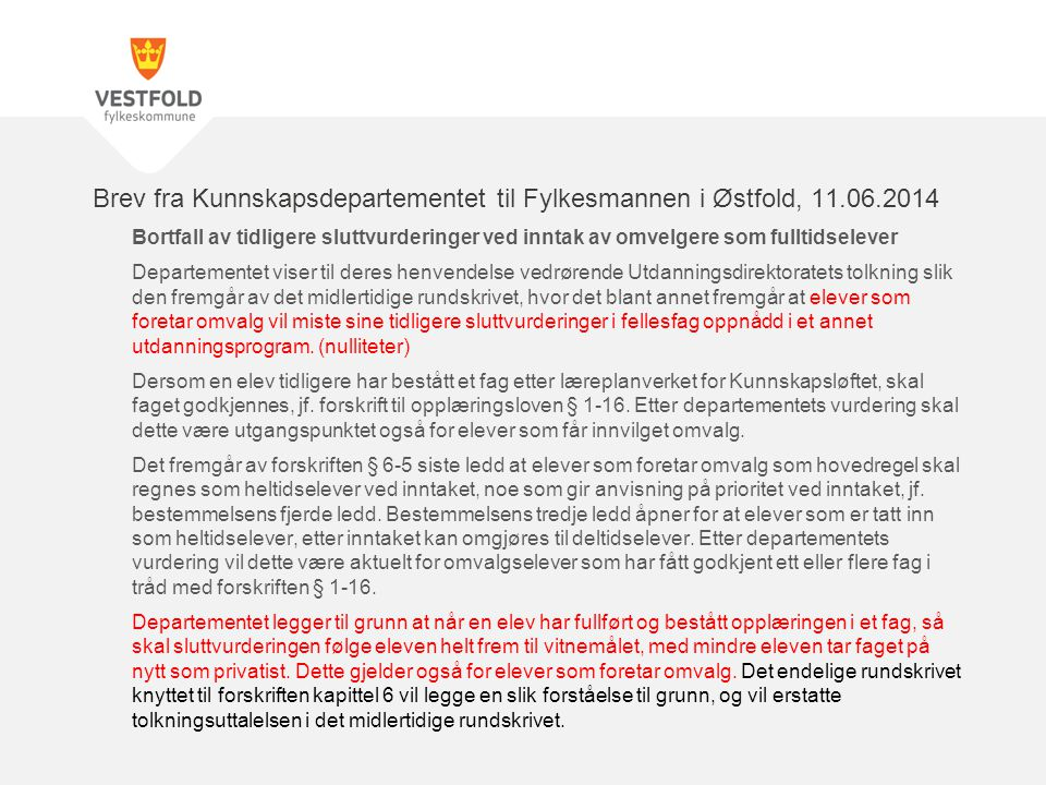 Brev fra Kunnskapsdepartementet til Fylkesmannen i Østfold, 11.06.2014