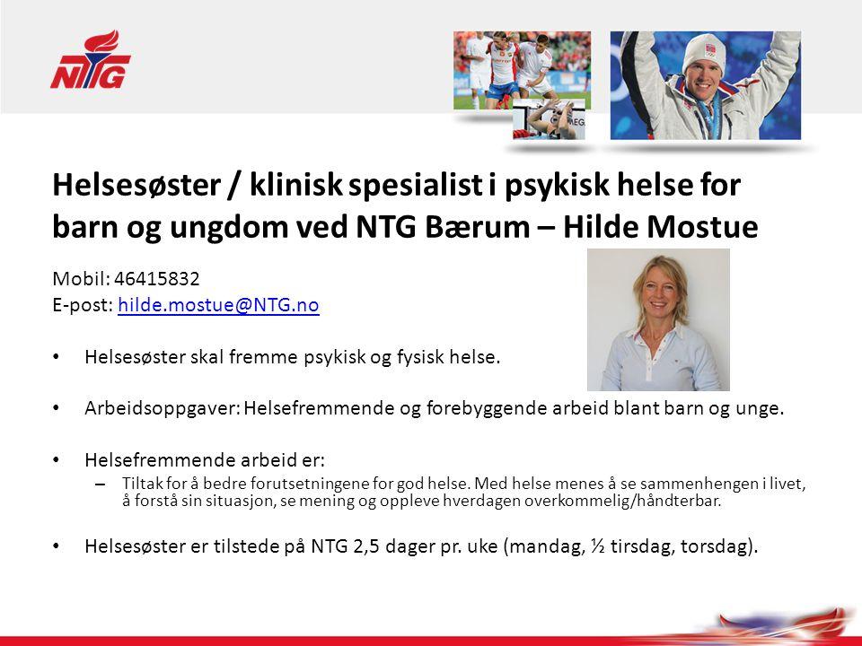 Helsesøster / klinisk spesialist i psykisk helse for barn og ungdom ved NTG Bærum – Hilde Mostue