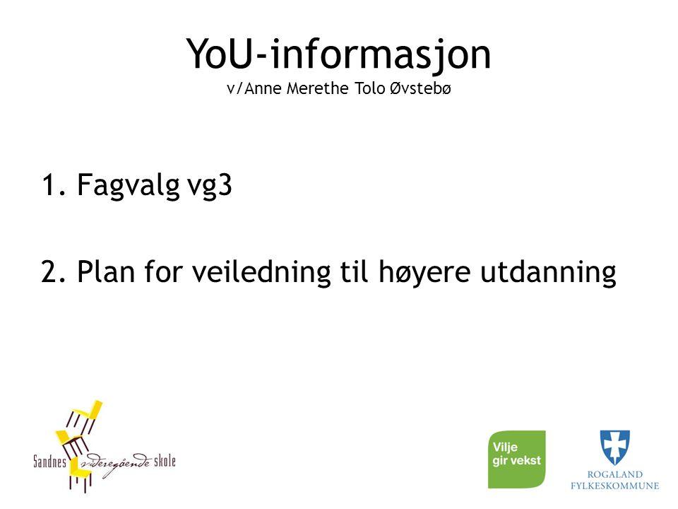 YoU-informasjon v/Anne Merethe Tolo Øvstebø
