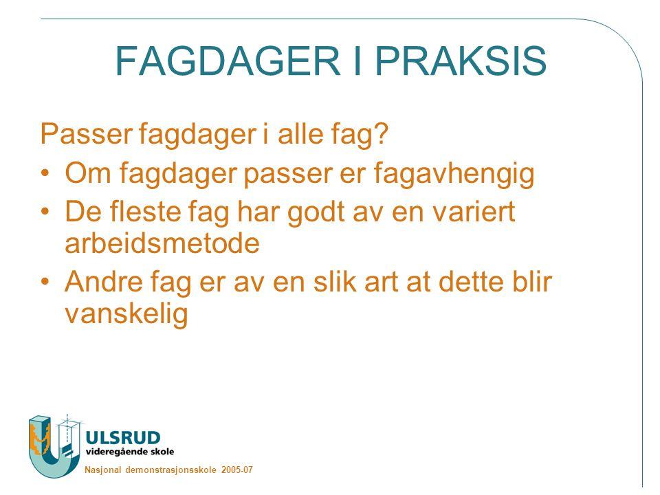 FAGDAGER I PRAKSIS Passer fagdager i alle fag