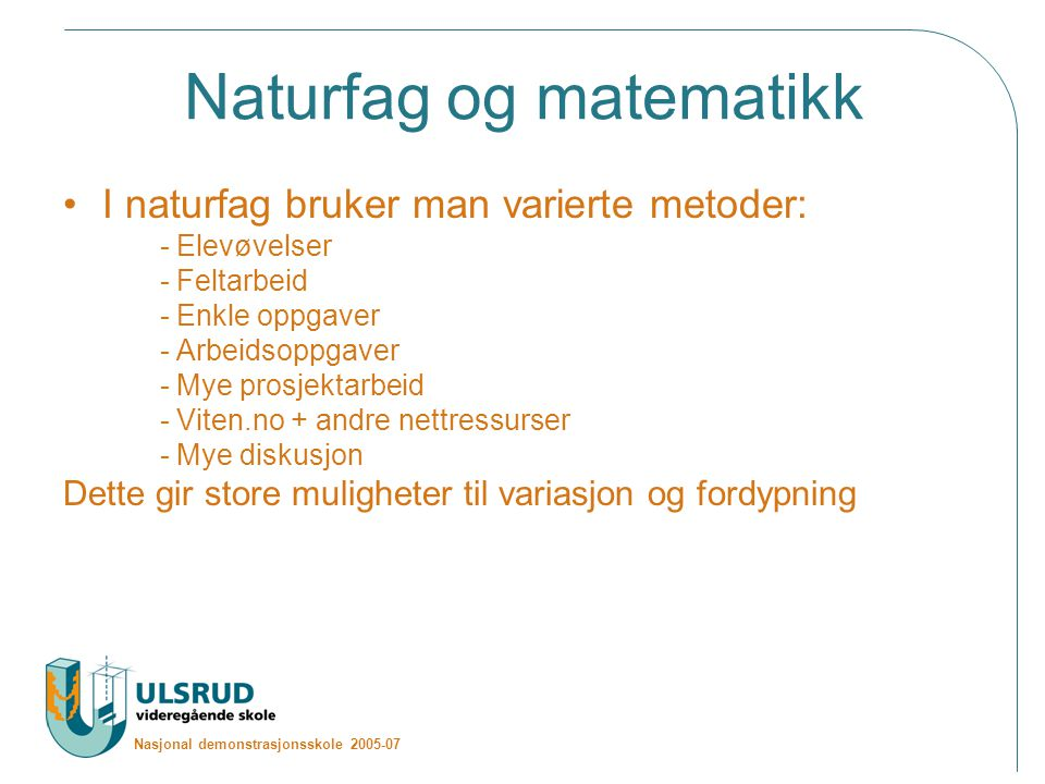 Naturfag og matematikk