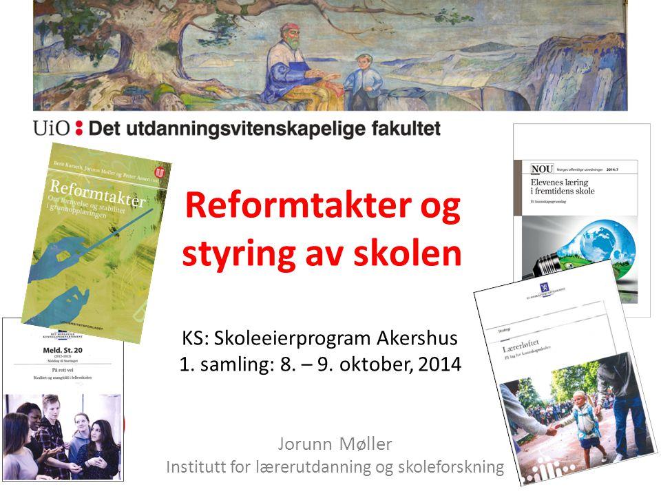 Reformtakter og styring av skolen