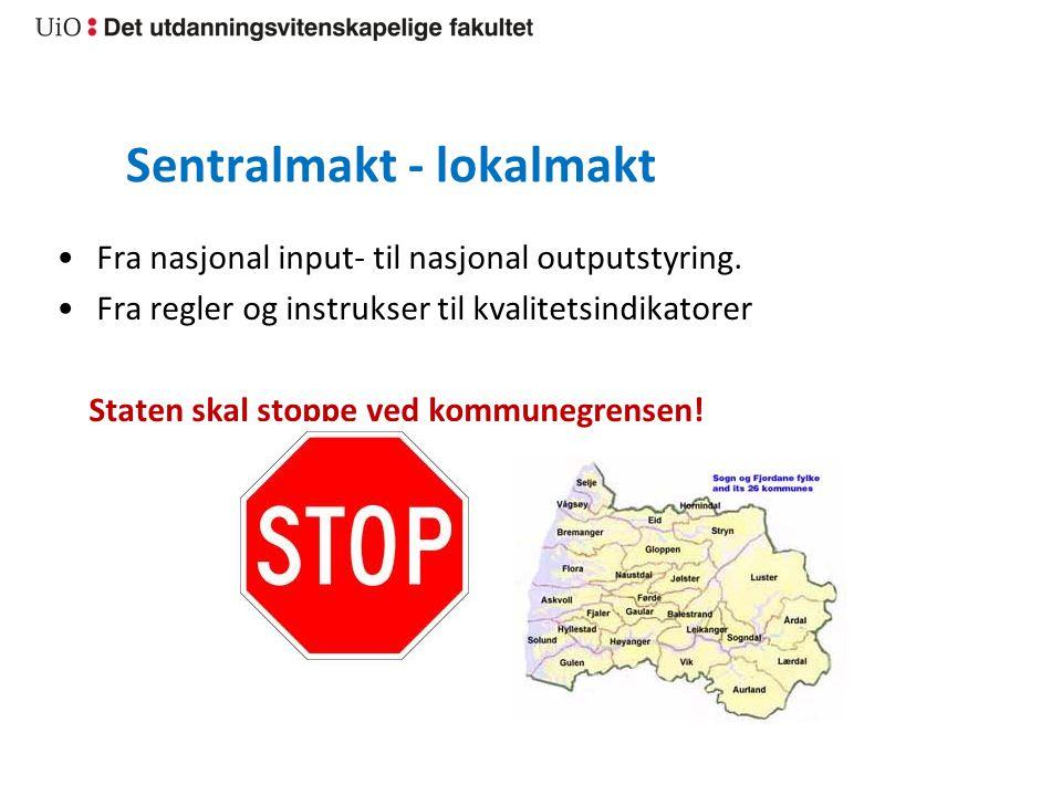 Sentralmakt - lokalmakt