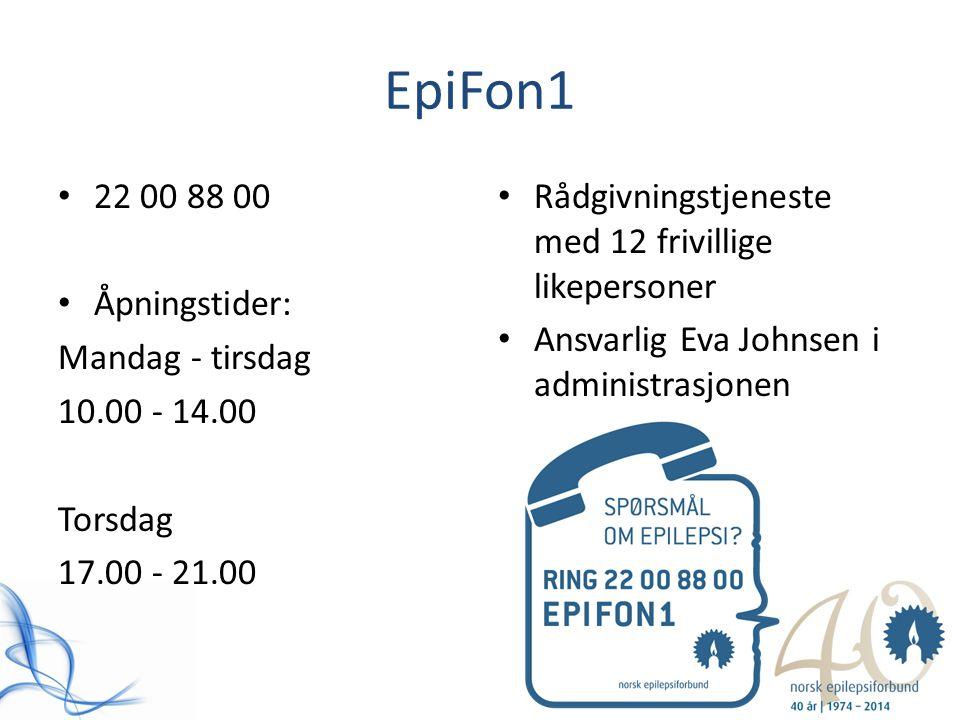 EpiFon1 22 00 88 00 Åpningstider: Mandag - tirsdag 10.00 - 14.00