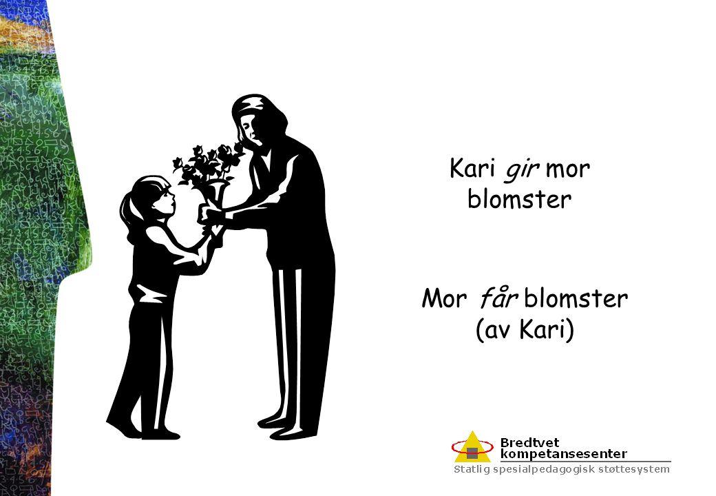 Mor får blomster (av Kari)