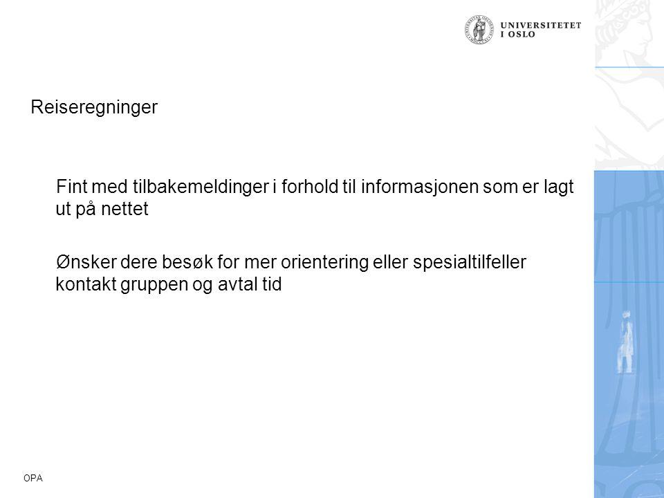 Reiseregninger Fint med tilbakemeldinger i forhold til informasjonen som er lagt ut på nettet.
