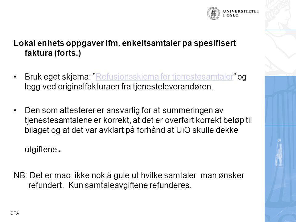 Lokal enhets oppgaver ifm. enkeltsamtaler på spesifisert faktura (forts.)