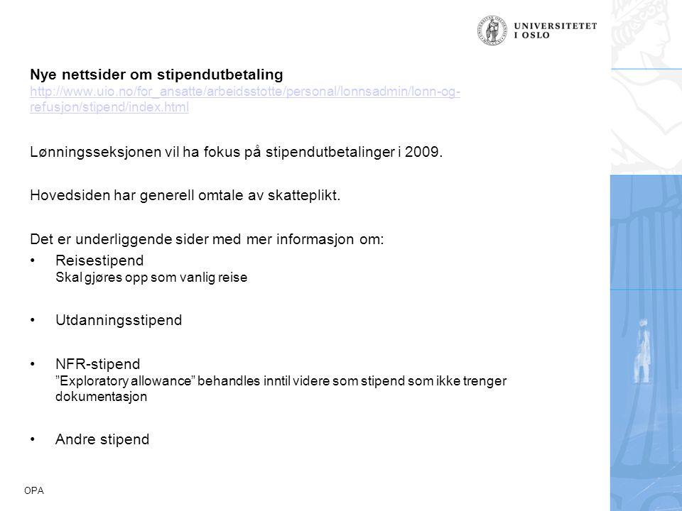 Nye nettsider om stipendutbetaling http://www. uio