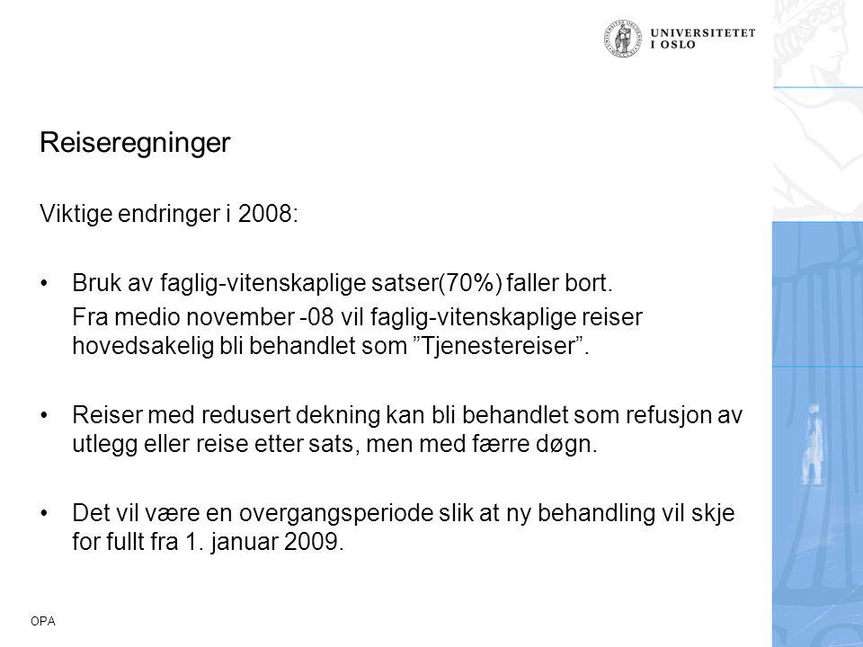 Reiseregninger Viktige endringer i 2008: