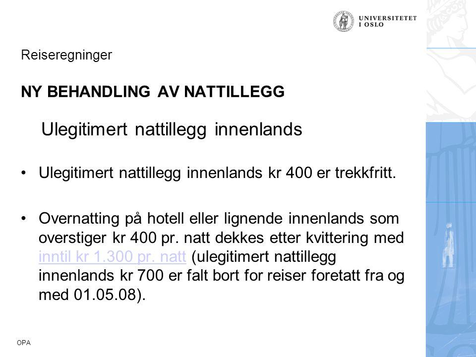 Reiseregninger NY BEHANDLING AV NATTILLEGG