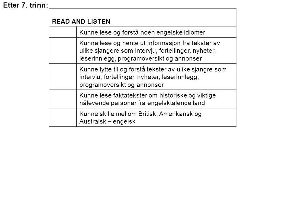 Etter 7. trinn: READ AND LISTEN