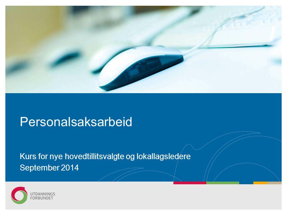 Kurs for nye hovedtillitsvalgte og lokallagsledere September 2014