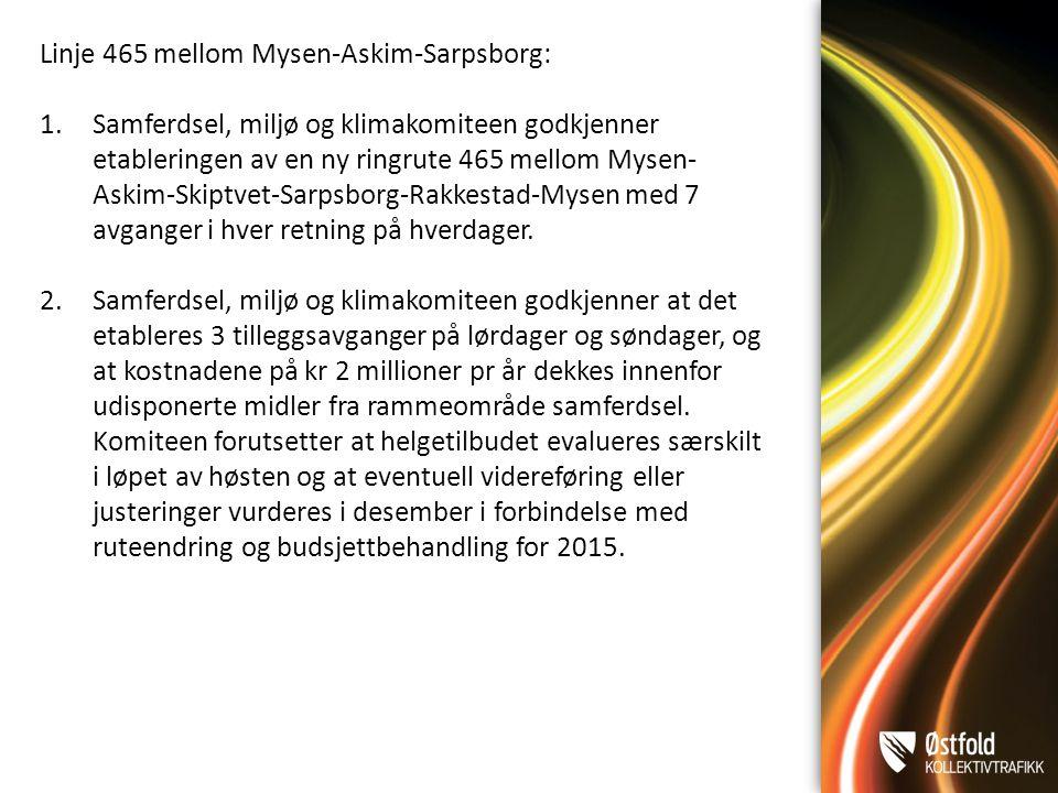Linje 465 mellom Mysen-Askim-Sarpsborg: