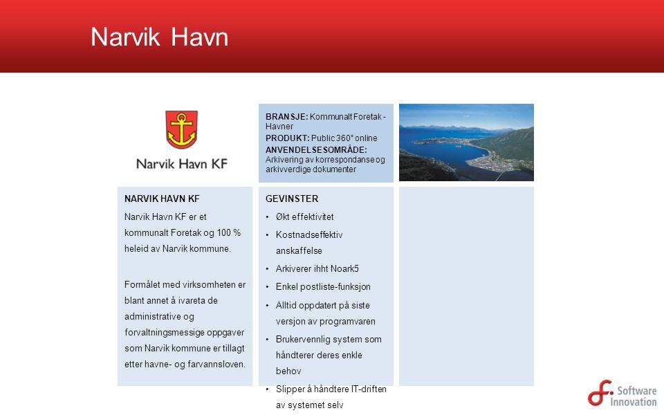 Narvik Havn BRANSJE: Kommunalt Foretak - Havner. PRODUKT: Public 360° online.