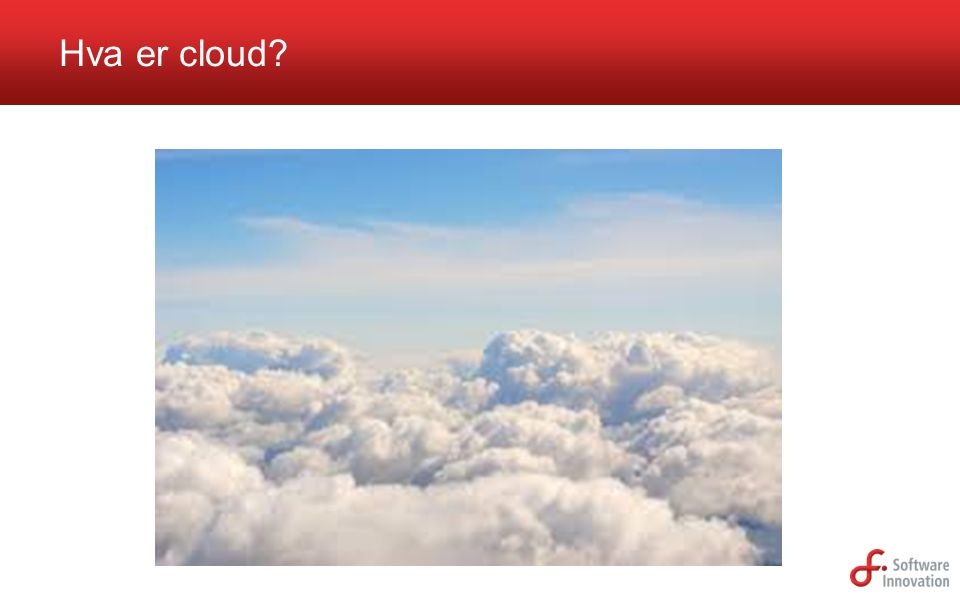 Hva er cloud