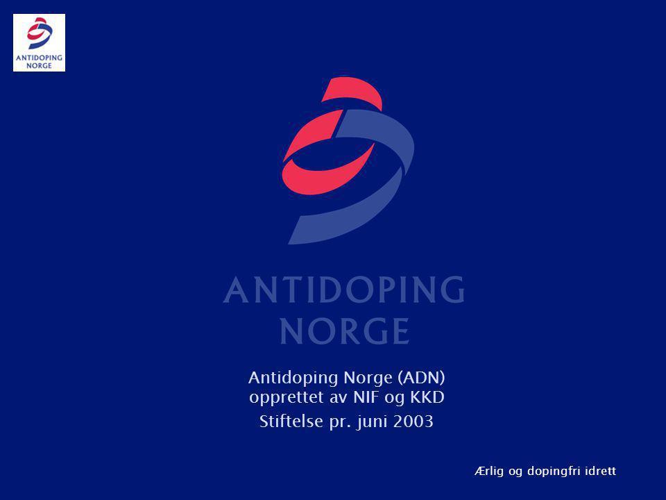 Antidoping Norge (ADN) opprettet av NIF og KKD Stiftelse pr. juni 2003