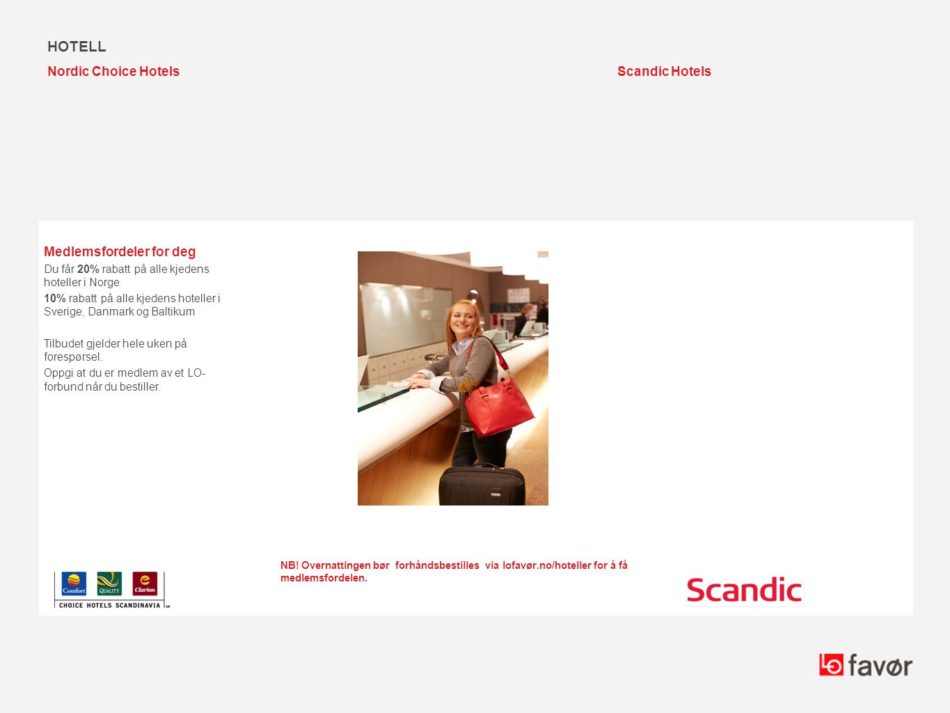 hotell Nordic Choice Hotels Scandic Hotels Medlemsfordeler for deg