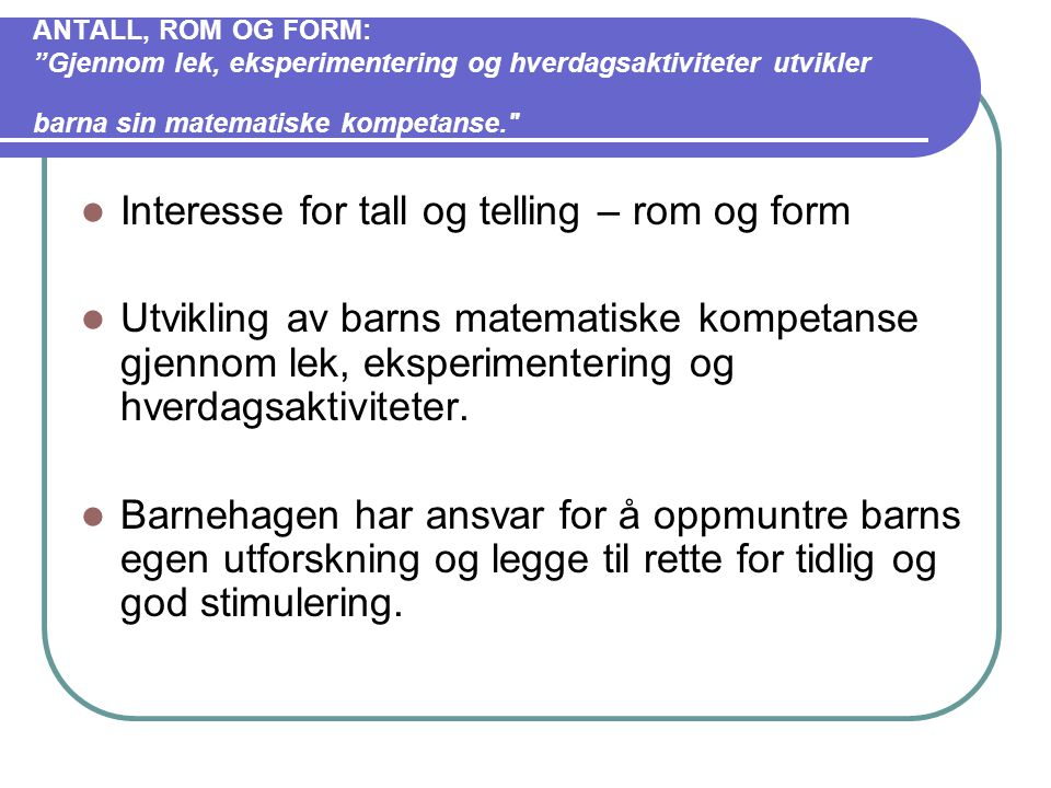 Interesse for tall og telling – rom og form
