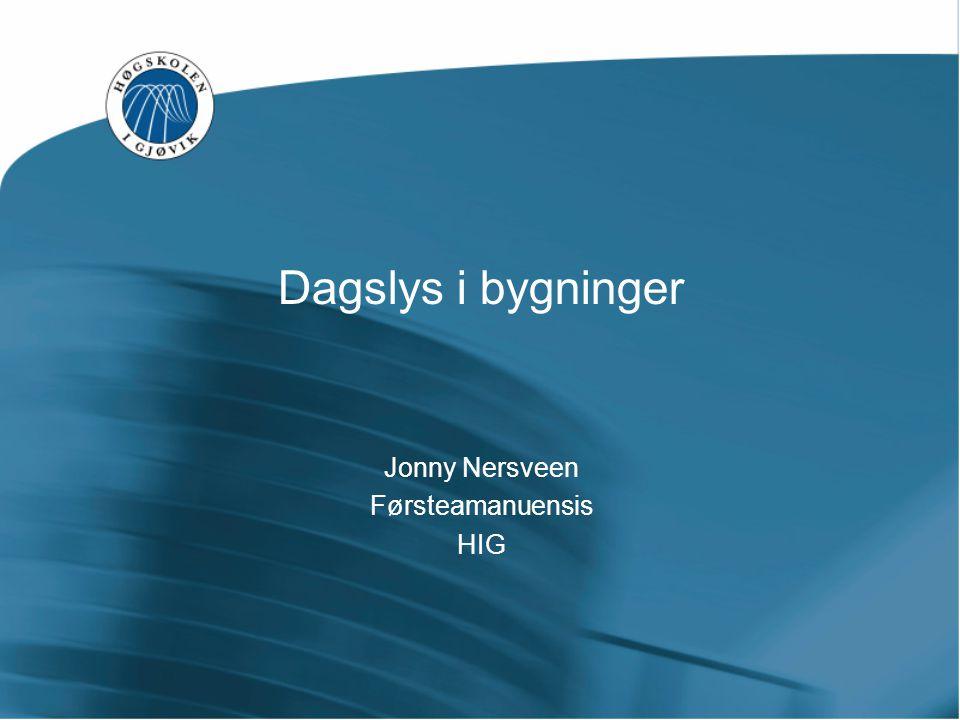 Jonny Nersveen Førsteamanuensis HIG