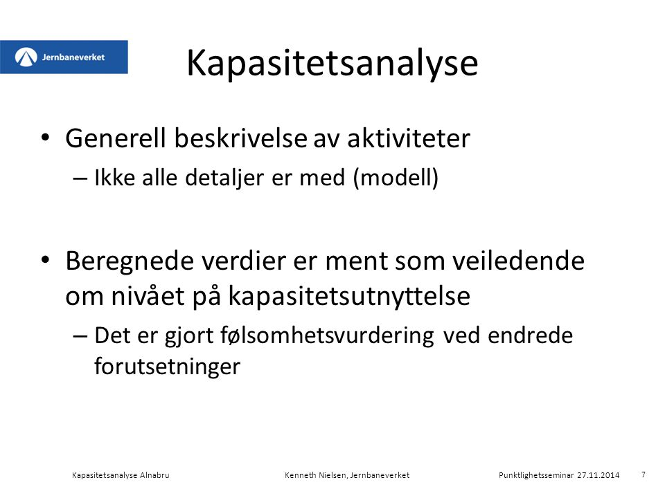 Kapasitetsanalyse Generell beskrivelse av aktiviteter