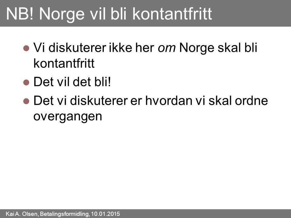 NB! Norge vil bli kontantfritt
