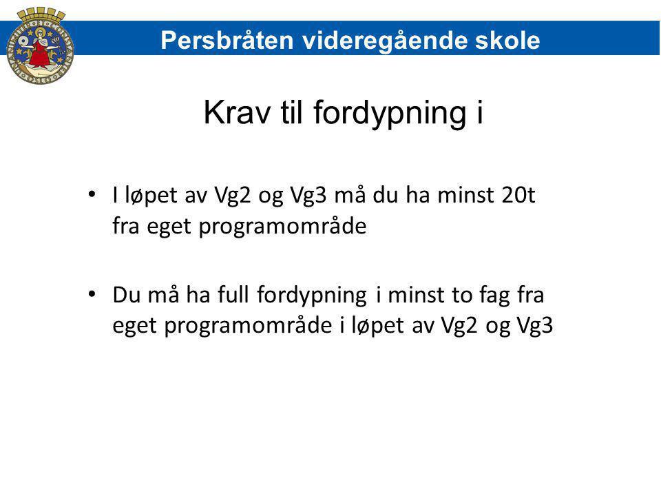 Krav til fordypning i Persbråten videregående skole