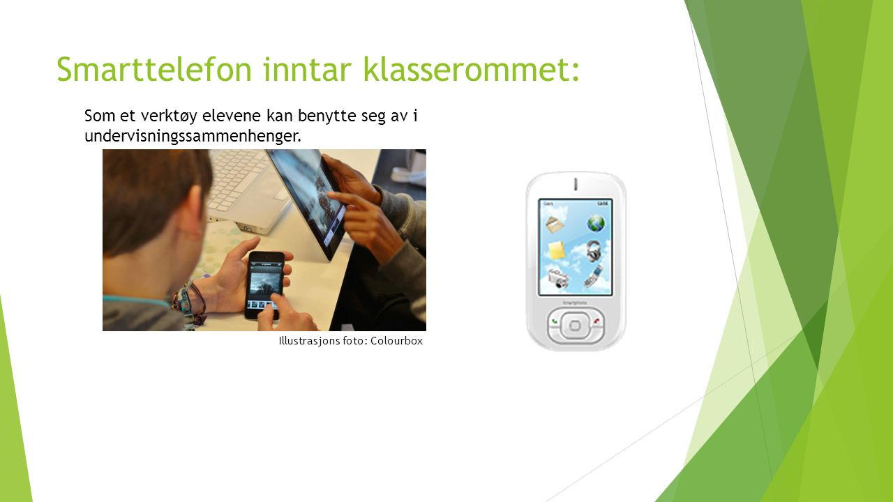 Smarttelefon inntar klasserommet: