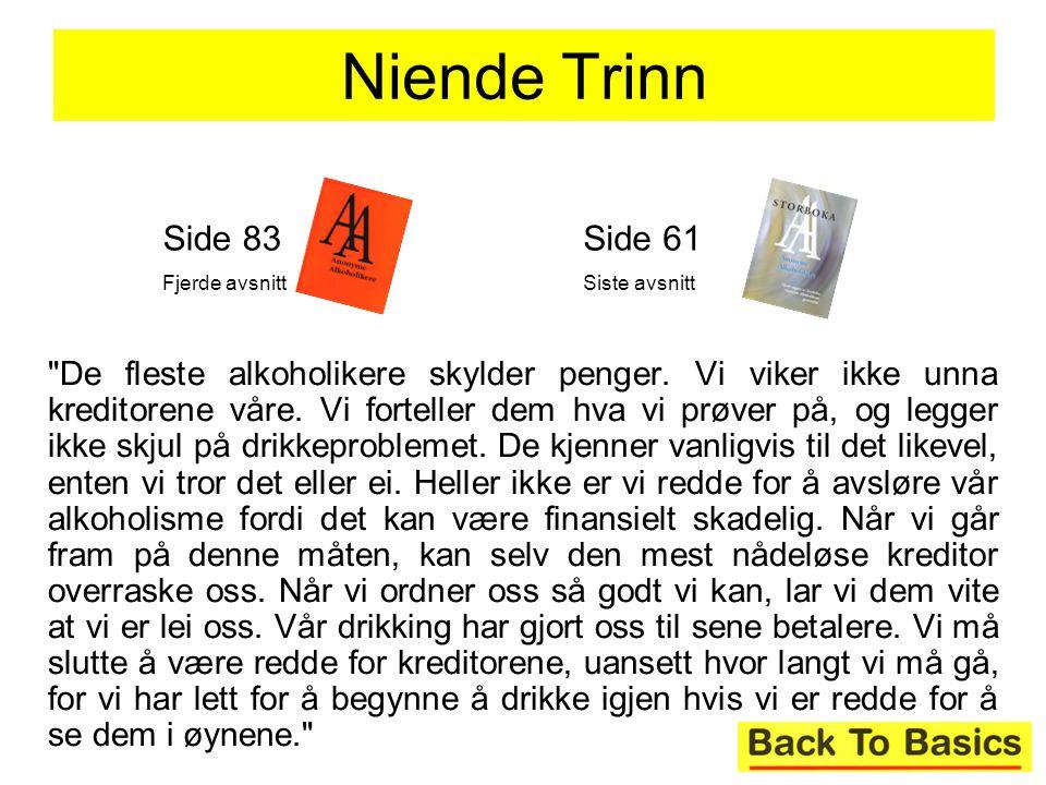 Niende Trinn Side 83. Fjerde avsnitt. Side 61. Siste avsnitt.